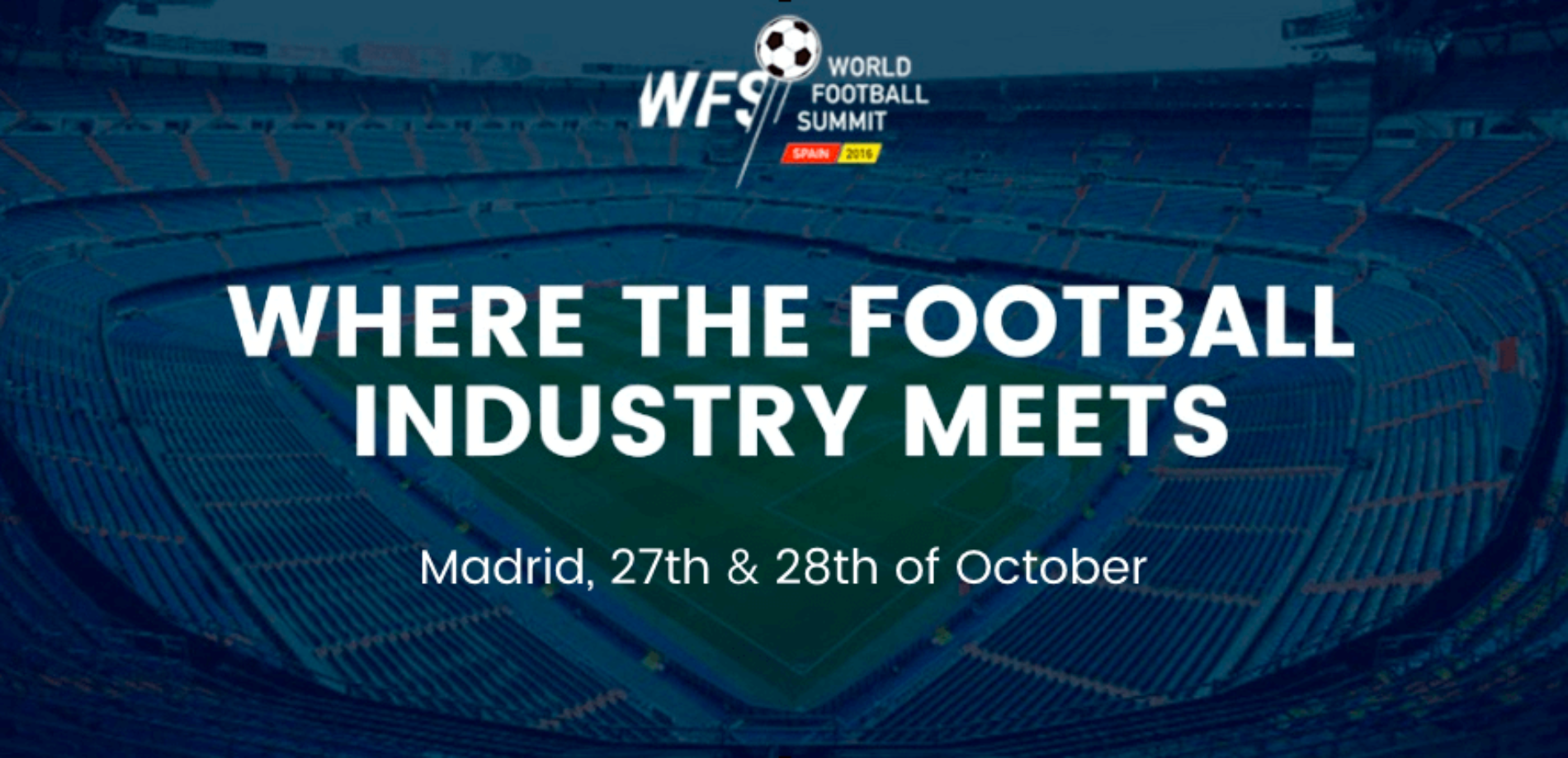 The football industry will meet at the World Football Summit