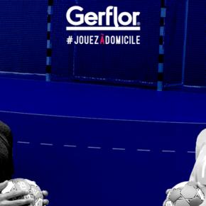 La campagne Gerflor #JOUEZADOMICILE pour l'Euro de handball féminin