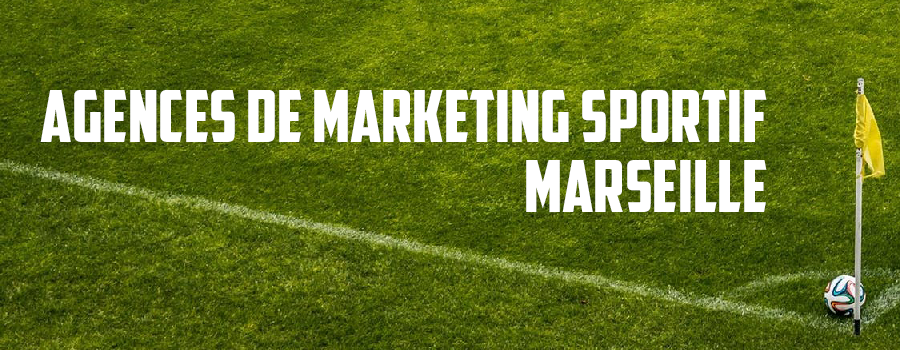 agence marketing sportif Marseille