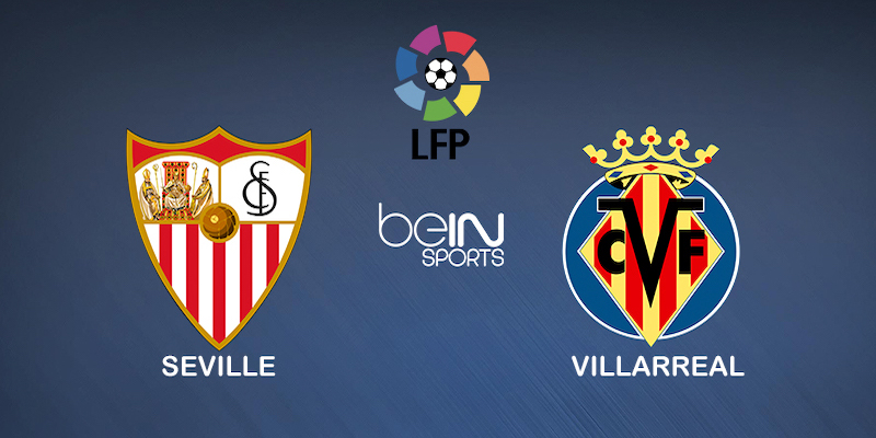 Pronostic Seville Villarreal