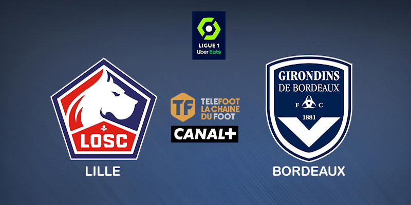 Pronostic Lille Bordeaux