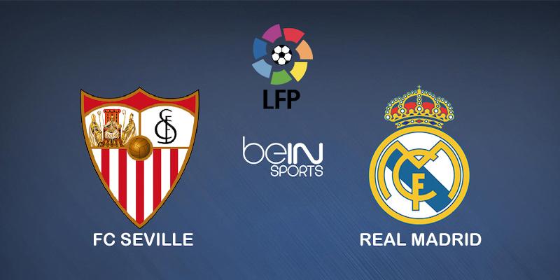 Pronostic FC Séville Real Madrid