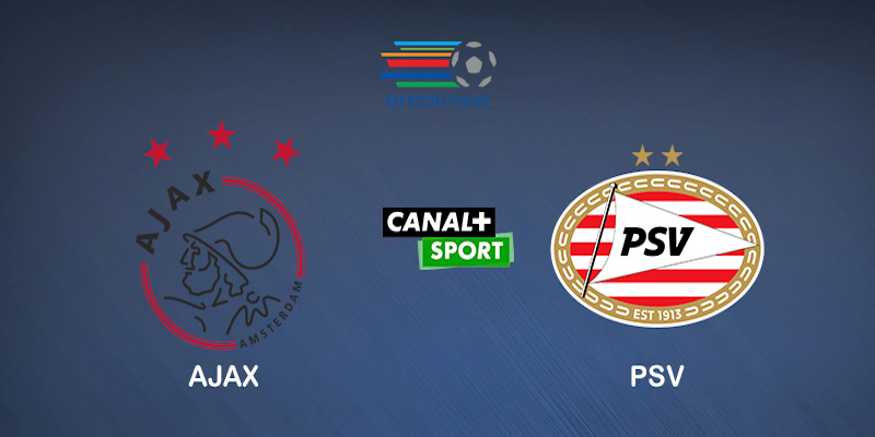 Pronostic Ajax PSV Eindhoven