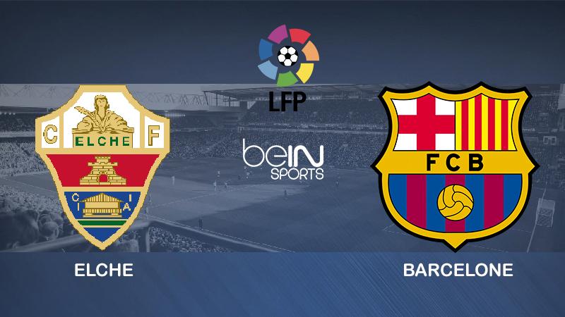 Pronostic Elche Barcelone