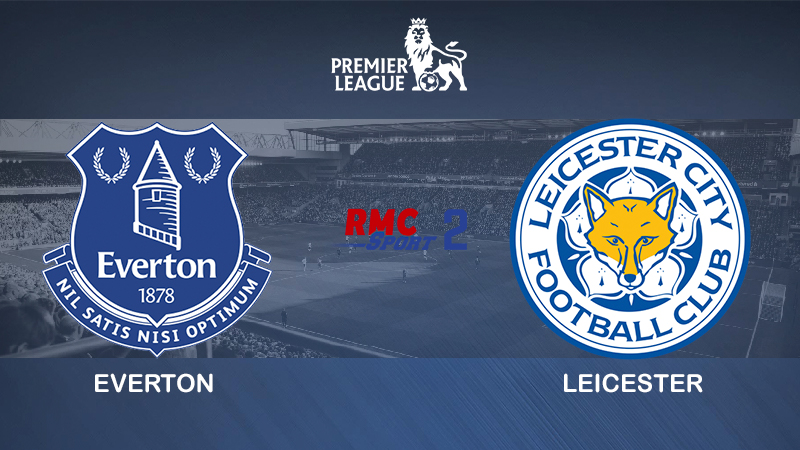 Pronostic Everton Leicester