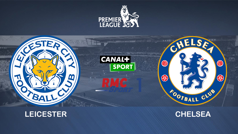 Pronostic Leicester Chelsea