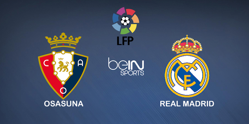Pronostic Osasuna Real Madrid