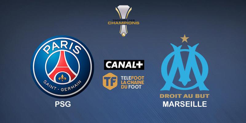 Pronostic PSG OM Trophée des Champions