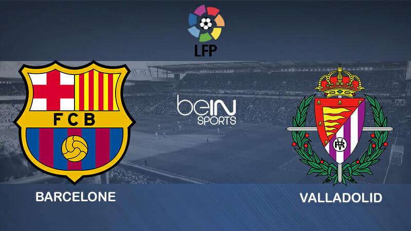 Pronostic Barcelone Real Valladolid