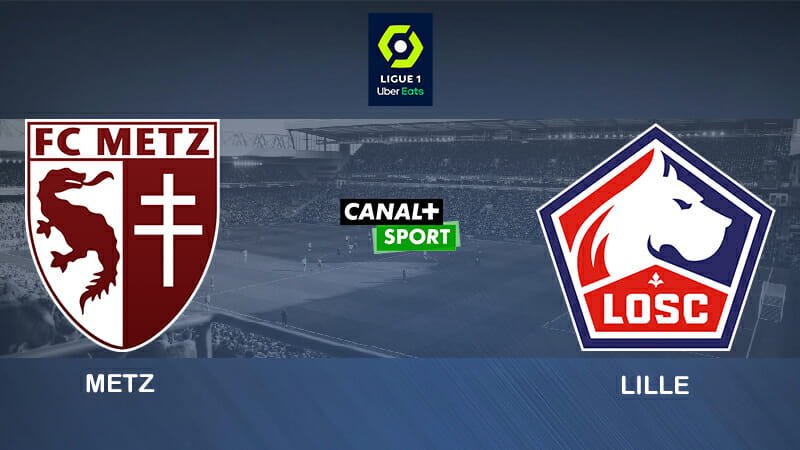 Pronostic Lille FC Metz