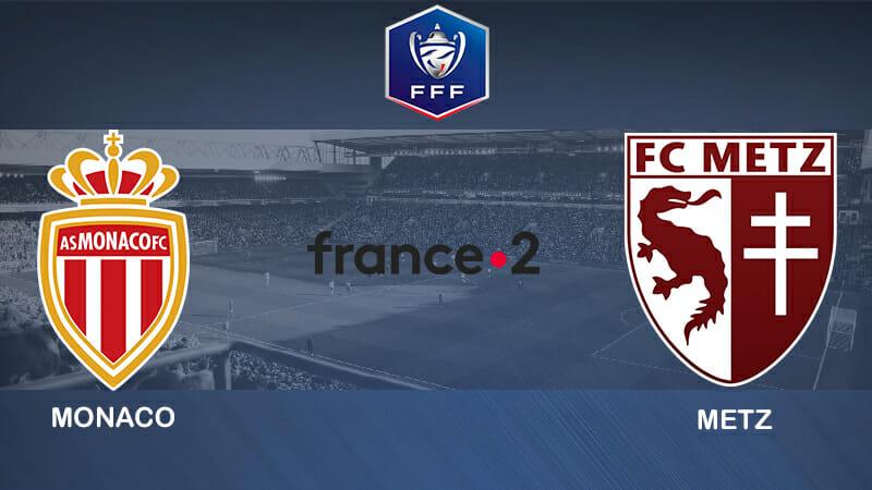 Pronostic Monaco Metz Coupe de France