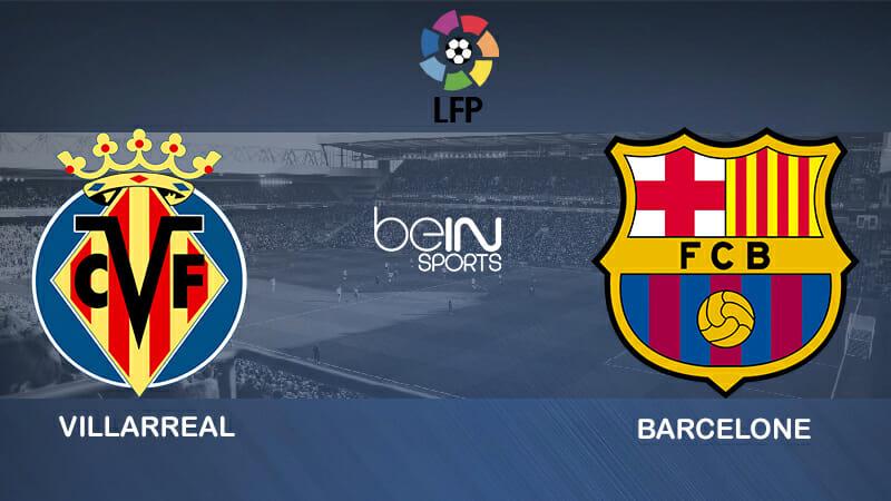 Pronostic Villarreal Barcelone